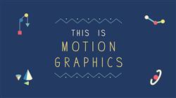 Motion graphics – Đơn giản hoá sự phức tạp bằng cách làm phim hoạt hình quảng cáo.